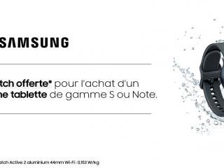 Samsung : Une Galaxy Watch offerte pour l'achat d'un smartphone ou d'une tablette de gamme S ou Note